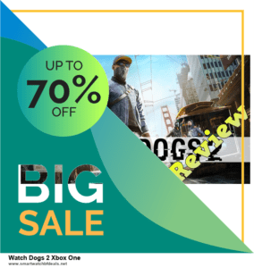 13 Best Black Friday and Cyber Monday 2020 Watch Dogs 2 Xbox One Deals [Up to 50% OFF]