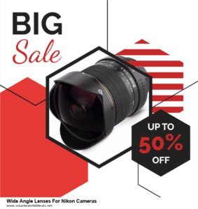 Grab 10 Best Black Friday and Cyber Monday Wide Angle Lenses For Nikon Cameras Deals & Sales