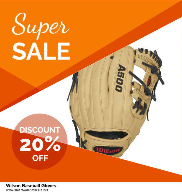 List of 6 Wilson Baseball Gloves Black Friday 2020 and Cyber MondayDeals [Extra 50% Discount]