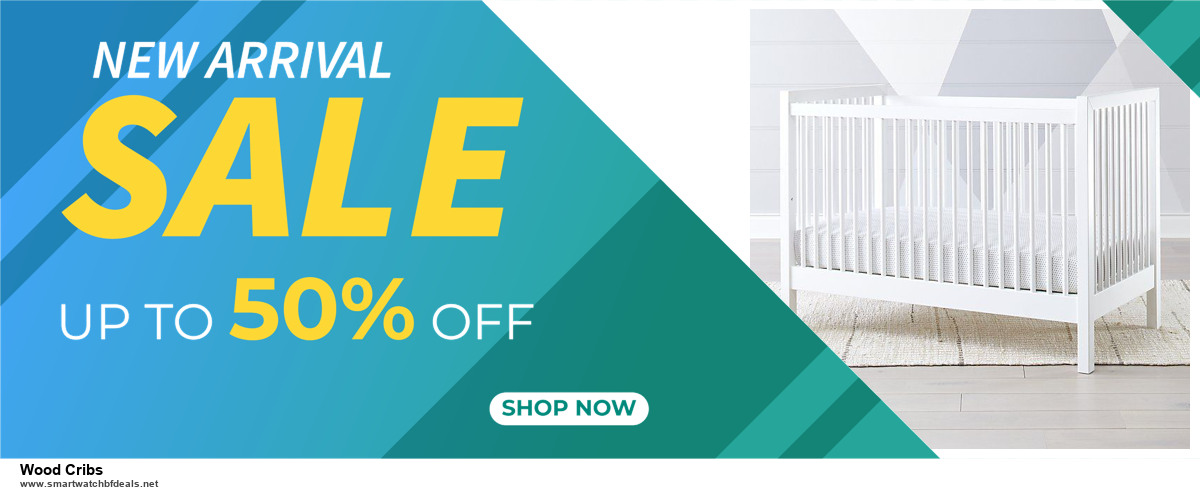Top 5 Black Friday 2020 and Cyber Monday Wood Cribs Deals [Grab Now]