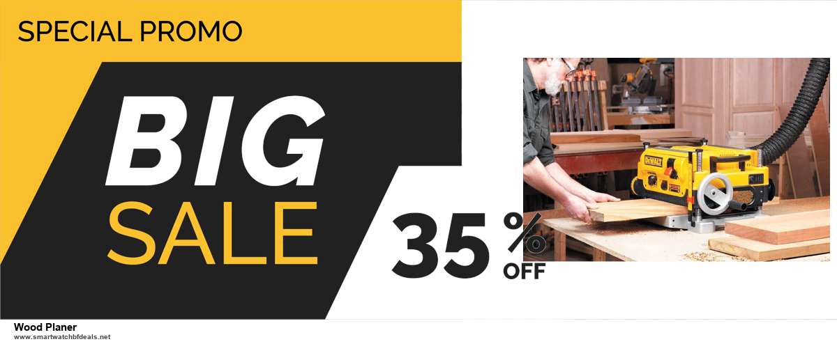 5 Best Wood Planer Black Friday 2020 and Cyber Monday Deals & Sales