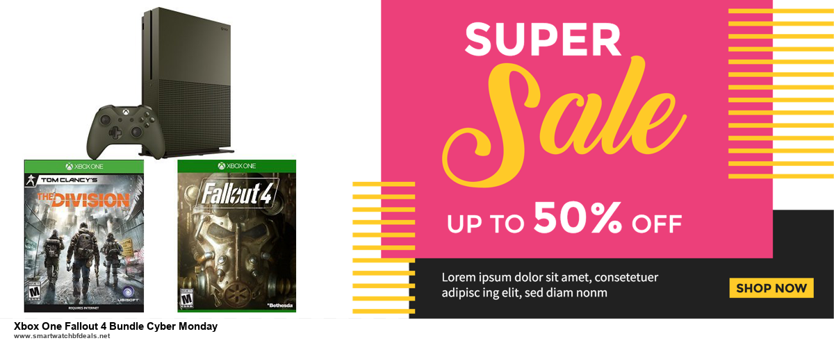 13 Exclusive Black Friday and Cyber Monday Xbox One Fallout 4 Bundle Cyber Monday Deals 2020