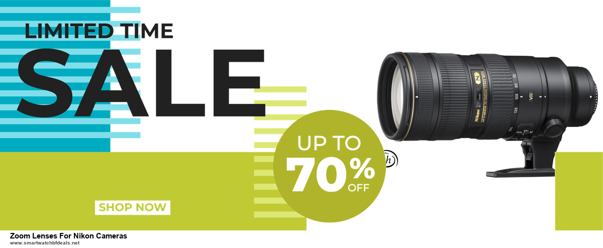 Grab 10 Best Black Friday and Cyber Monday Zoom Lenses For Nikon Cameras Deals & Sales